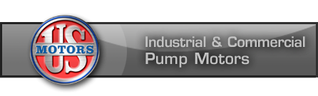 Industrial & Commercial Pump Motors