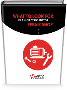 What to look for in an Electric Motor Repair Shop